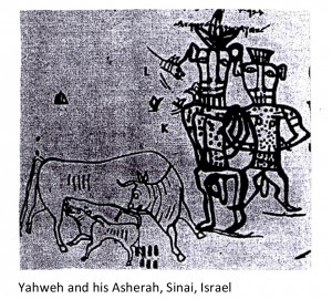 Yahweh and his Asherah, Sinai, Israel