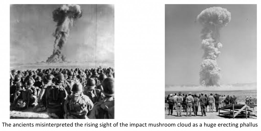 Ancients misinterpret impact mushroom cloud as phallus